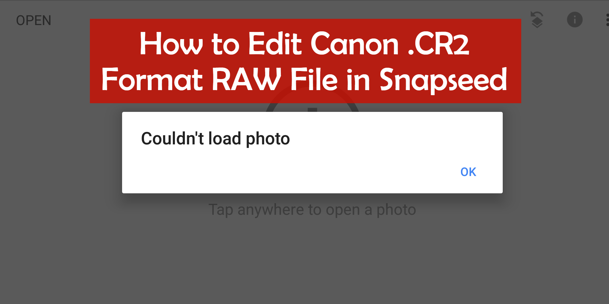 Solved: How to Edit Canon RAW CR2 Format Images in Snapseed