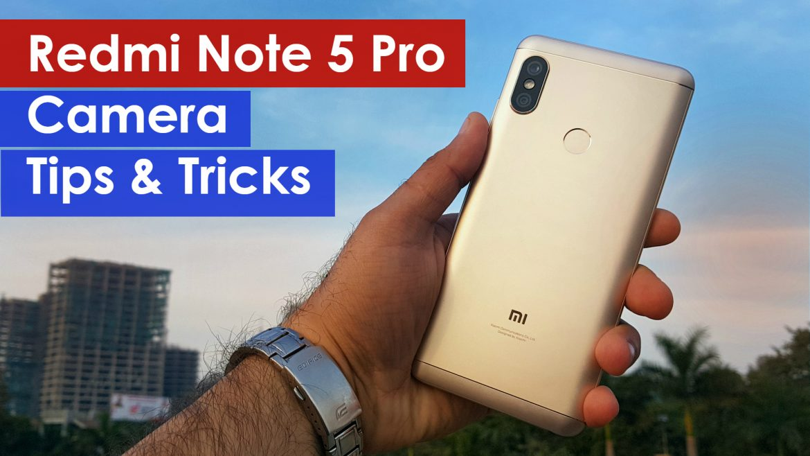 redmi note 5 pro camera tips and tricks