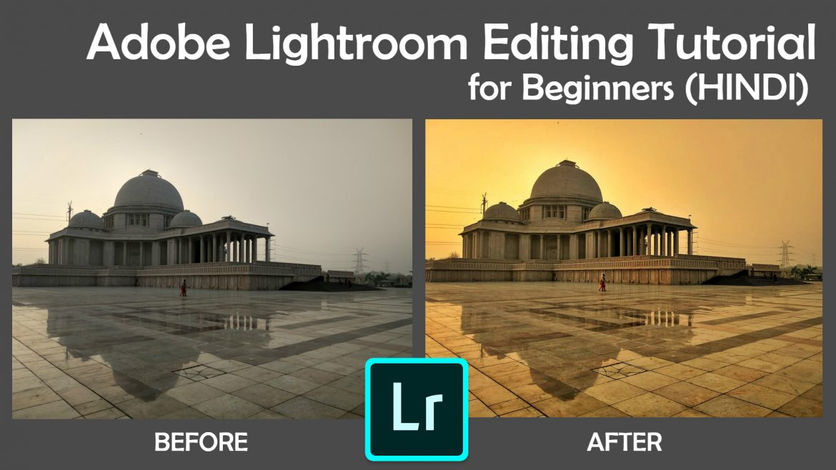 adobe lightroom tutorial in hindi