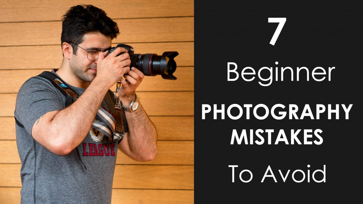 beginner photography mistakes